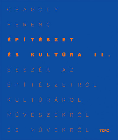 Cságoly Ferenc - Építészet és kultúra II.