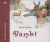 Kubik Anna - Felix Salten - Bambi - Hangosk�nyv