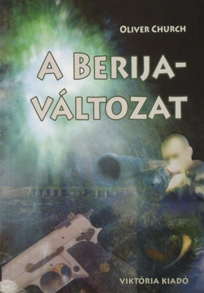 Oliver Church - A Berija-változat