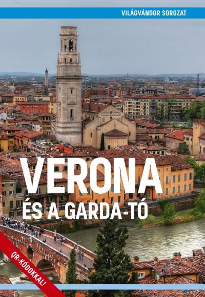 Juszt Róbert - Verona és a Garda-tó