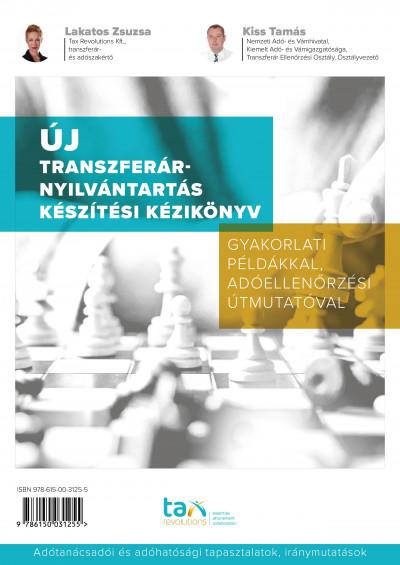 Kiss Tamás - Lakatos Zsuzsa - Új Transzferár-nyilvántartás készítési kézikönyv
