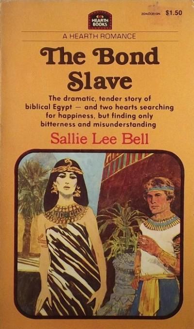 Sallie Lee Bell - The Bond Slave