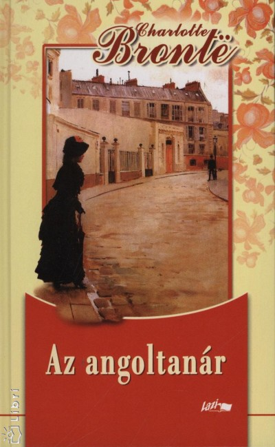 Charlotte Brontë - Az angoltanár