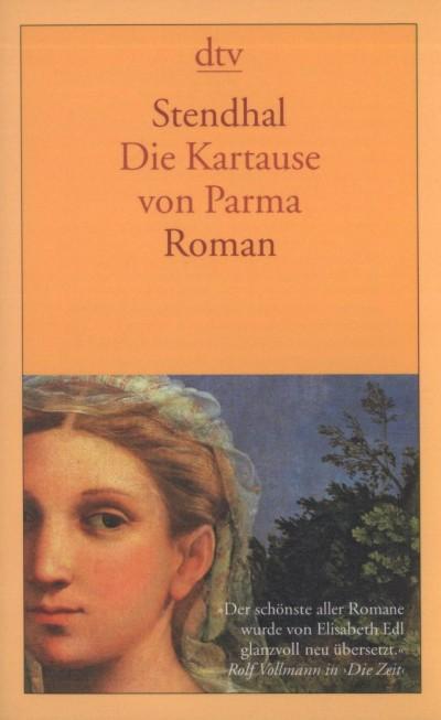 Henri Beyle Stendhal - Die Kartause von Parma