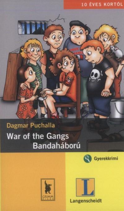 Dagmar Puchalla - War of the Gangs - Bandaháború