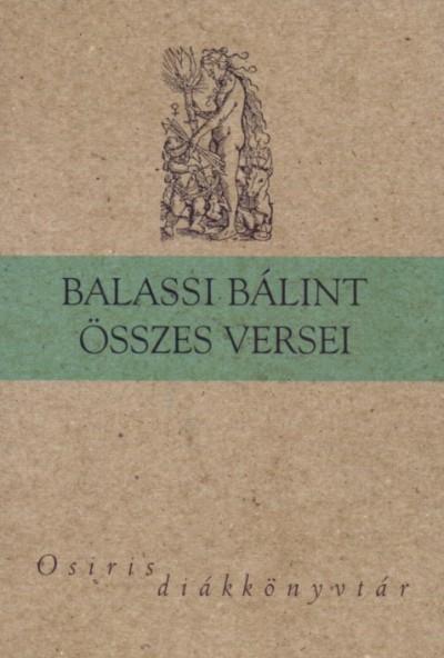Balassi Bálint - Balassi Bálint összes versei