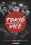 Jake Adelstein - Toki� Vice