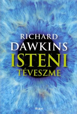 Richard Dawkins - Isteni t�veszme