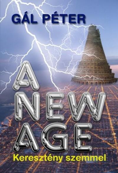 Gál Péter - A New Age -  Keresztény szemmel