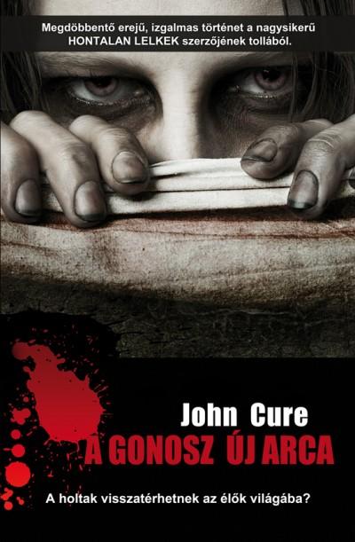 John Cure - A gonosz új arca