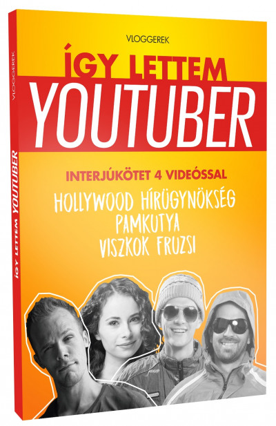 - Így lettem youtuber - Vloggerek