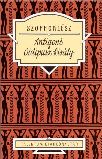 Szophoklész - Antigoné - Oidipusz király
