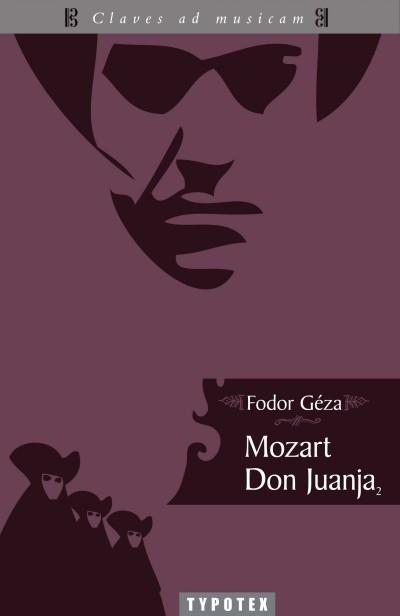 Fodor Géza - Mozart Don Juanja 2.