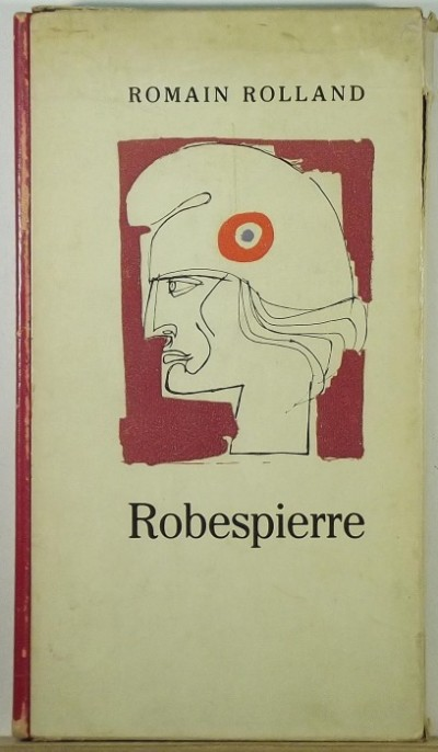 Romain Rolland - Robespierre