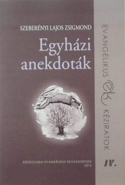 Szeberényi Lajos - Egyházi anekdoták