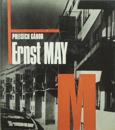Preisich Gábor - Ernst May