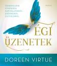 Doreen Virtue - Charles Virtue - Égi üzenetek