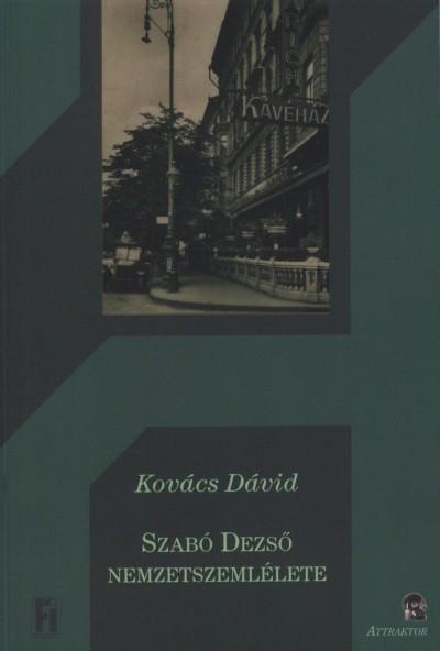 Kovács Dávid - Szabó Dezső nemzetszemlélete