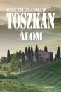 Kiss Zsuzsanna - Toszkán álom