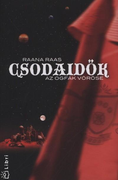 Raana Raas - Csodaidők