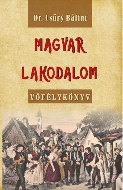 Csűry Bálint - Magyar lakodalom
