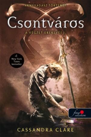 Cassandra Clare - Csontv�ros - A v�gzet erekly�i 1.