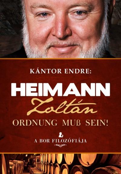 Kántor Endre - Heimann Zoltán - Ordnung muss sein!