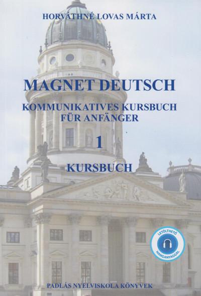 Horváthné Lovas Márta - Magnet deutsch 1 Kursbuch - CD melléklettel