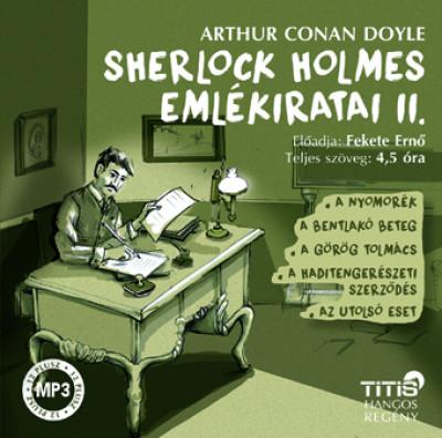 Sir Arthur Conan Doyle - Fekete Ernő - Sherlock Holmes emlékiratai II. - Hangoskönyv