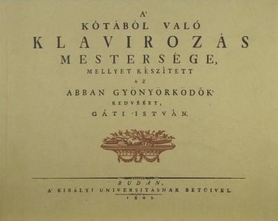 Gáti István - A kótából való klavirozás mestersége (reprint)