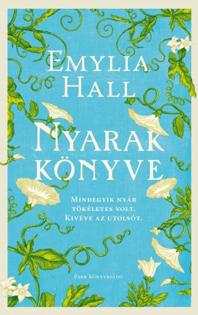 Emylia Hall - Nyarak könyve