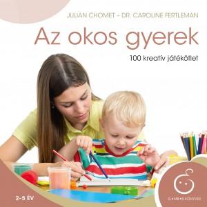 Julian Chomet - Dr. Caroline Fertleman - Az okos gyerek