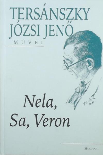 Tersánszky Józsi Jenő - Nela, Sa, Veron