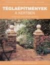 Alan Bridgewater - Gill Bridgewater - T�gla�p�tm�nyek a kertben
