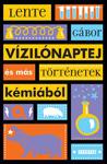 Könyvbemutató: Lente Gábor: Vízilónaptej és más történetek kémiából